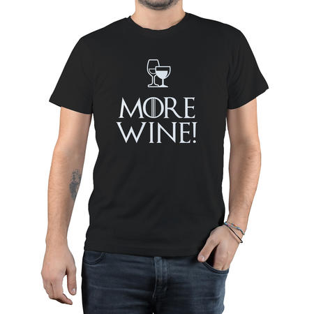 T-SHIRT FANDOM - GOT MORE WINE