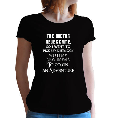 T-SHIRT DONNA FANDOM - THE DOCTOR NEVER CAME