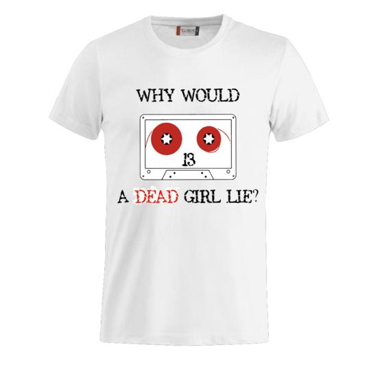 751838 538x538 0751 dead girl lie tee